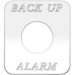 """SWITCH PLATE- """"BACK UP ALARM"""" ENGRAVED"""