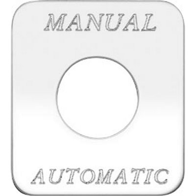 SWITCH PLATE-'MANUAL AUTOMATIC