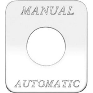 """SWITCH PLATE-'MANUAL AUTOMATIC"""" ENGRAVED"""
