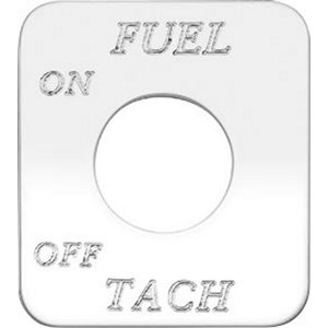 """SWITCH PLATE-"""" FUEL TACH, ON / OFF"""" ENGARVED"""
